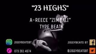 """A-Reece """"Zimbali"""" Type Beat Prod. By JIGGYBEATS"""