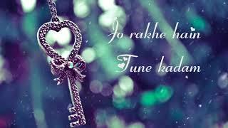 Dehleez pe mere dil ki  jo rakhe hai tune kadam Jeena Jeena female new song status J❤N