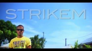 Strikem Again - Fiesta (Clip Officiel)