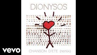 Dionysos - Chanson d'été (Remix) [audio]