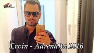 Ervin   Adrenalin 2016 Dj ALi Zvezdata YamboL