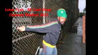 Lutan Fyah - Mi Cant Sleep (Subway Riddim) 2012