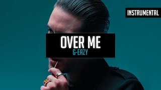 G-Eazy - Over Me (Instrumental)