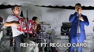 Remmy Valenzuela ft. Regulo Caro -  A Cada Rato