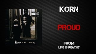 Korn - Proud [Lyrics Video]