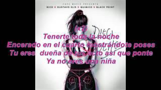 Nico ft Gustavo Elis, Quimico Ultra Mega ft Black Point - 18 (letras) 2017