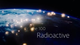The 100 | Radioactive (Cover by Koda)
