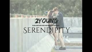 2Young - Serendipity. Letra fácil (pronunciación)