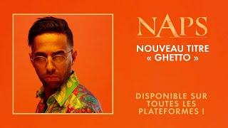 Naps - Ghetto