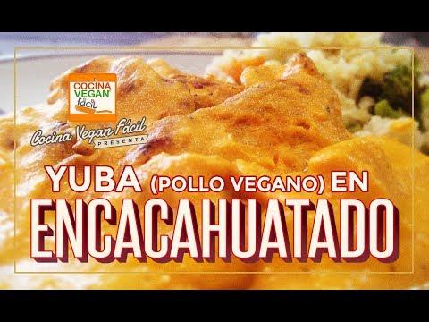 Yuba Pollo Vegano En Encacahuatado Cocina Vegan Facil Blogs