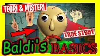 TEORI & MISTERI BALDI'S BASICS - JANGAN MAIN GAME INI BERBAHAYA [KISAH NYATA]