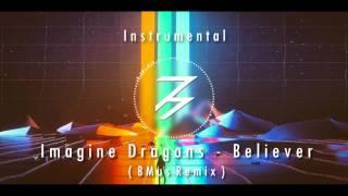 Imagine Dragons - Believer ( Instrumental Remix ) + Vocal Download