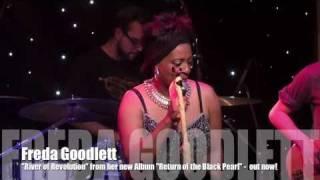 Freda Goodlett live - River of Revolution