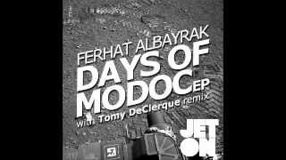 Ferhat Albayrak - Days of Modoc (Original Mix) [Jeton Records] JET044