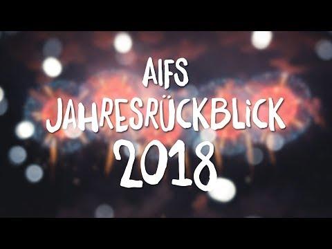 🎆 AIFS Jahresrückblick 2018 🎆