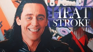Loki | Heat Stroke