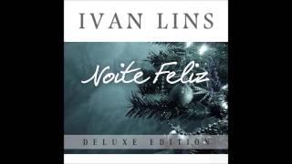Bandeira do Divino - Ivan Lins (bonus track)