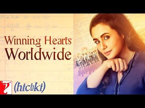 Hichki Receives Worldwide Love Part 2 | Rani Mukerji
