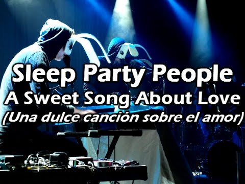 sleep-party-people-a-sweet-song-about-love-sub-espanol-kevin-vidal