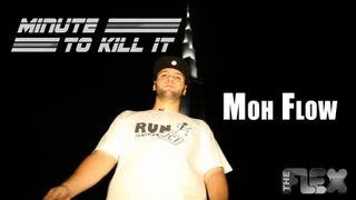 MINUTE TO KILL IT - MOH FLOW - The FLEX 2.0