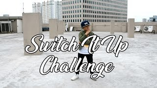 Switch it up Dance Challenge | Nhikzy Calma & My Daddy Yow