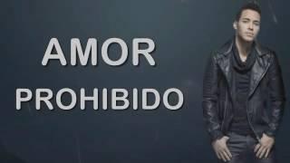 Prince Royce - Amor Prohibido - Letra X2