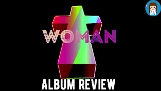 Justice ' Woman' | Album Review