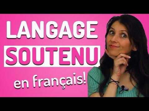 Le Langage Soutenu en Français: Sais-tu le parler?