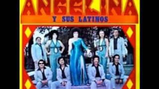 Angelina Y Sus Latinos-Rica Salsa-Guaguanco Mexicano