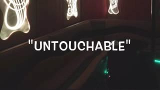 Untouchable - Featuring Jus L.