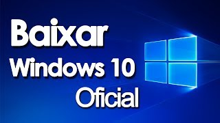 Baixar Windows 10 Original 32 bits e 64 bits - TutorialTec