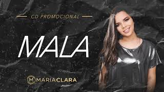 Mala - Maria Clara ( CD PROMOCIONAL)