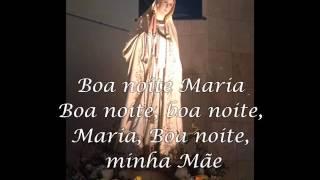 Boa Noite Maria, Boa Noite Minha Mae