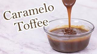 Caramelo Toffee: perfeito para caldas e recheios | Receita Sandra Dias