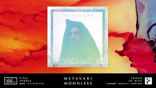 Metavari - 'Moonless' (Album Preview) [Out Now!]