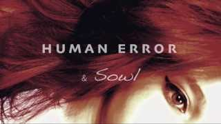 Human Error & Sowl - Don't close your eyes (HQ)
