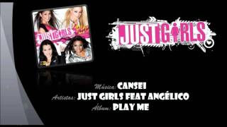 Just Girls feat Angélico - Cansei