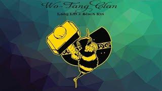 『Lyrics HD』Wu-Tang Clan - Lăng LD, Black Rin [Rep???]