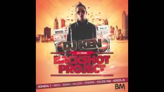 DJ Ken - Backshot Project (Feat. Politik Nai, Admiral T, Krys, Xman, Pompis, Kalash, Kerosn)