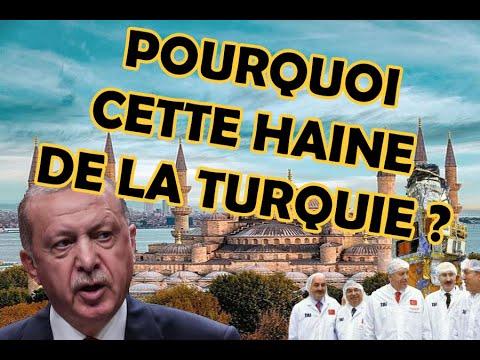POURQUOI CETTE HAINE DE LA TURQUIE ?