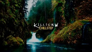 【Chillstep】Killigrew - River Flows in You