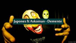 Japones ft Askoman - Demente [LETRA]