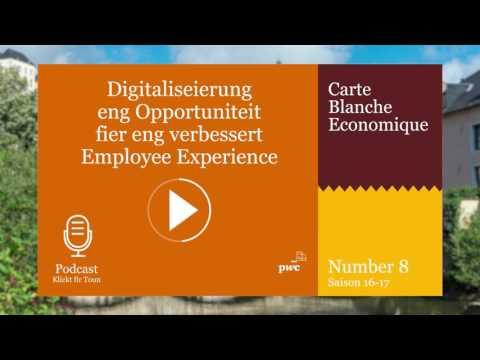 Digitaliseierung - eng Opportuniteit fier eng verbessert Employee Experience