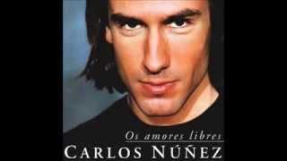Carlos Núñez - Os Amores Libres
