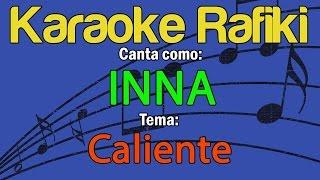 INNA   Caliente Karaoke Demo