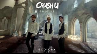 EXO-CBX(첸백시) - Crush U (Blade & Soul.OST)