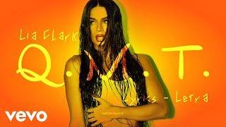 Lia Clark - Q.M.T. (Lyrics - Letra)