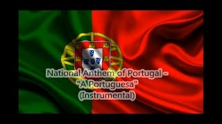 "National Anthem of Portugal - ""A Portuguesa"" (Instrumental)"