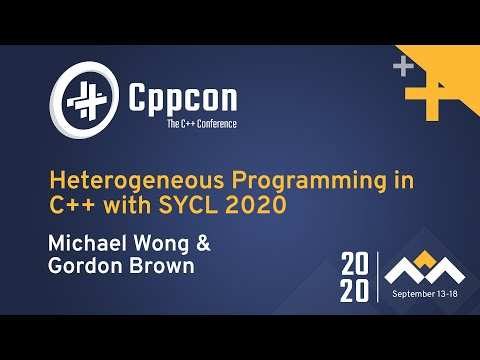 Heterogeneous Programming in C++ with SYCL 2020