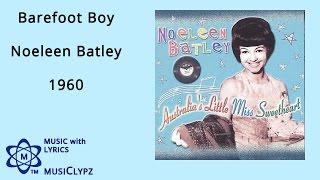 Barefoot Boy - Noeleen Batley 1960 HQ Lyrics MusiClypz